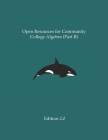Open Resources for Community College Algebra (Part II) Cover Image