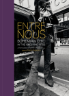 Entre Nous: Bohemian Chic in the 1960s and 1970s: A Photo Memoir by Mary Russell Cover Image