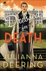 Dressed for Death (Drew Farthering Mystery) Cover Image