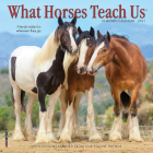 What Horses Teach Us 2021 Mini Wall Calendar Cover Image