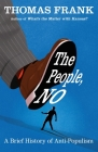 The People, No: A Brief History of Anti-Populism Cover Image