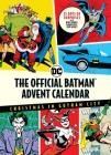 The Official Batman™ Advent Calendar: Christmas in Gotham City: 25 Days of Surprises with Mini Books, Mementos, and More! (Batman Books, Fun Holiday Advent Calendar, Super Hero) Cover Image