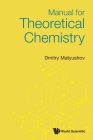 Manual for Theoretical Chemistry Cover Image