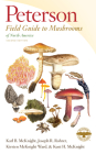 Peterson Field Guide to Mushrooms of North America, Second Edition (Peterson Field Guides) Cover Image