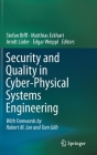 Security and Quality in Cyber-Physical Systems Engineering: With Forewords by Robert M. Lee and Tom Gilb Cover Image