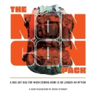 The NONCON PACK: A Bug Out Bag for When Coming Home is No Longer an Option Cover Image