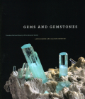 Gems and Gemstones: Timeless Natural Beauty of the Mineral World Cover Image