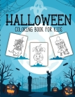 Halloween Coloring Book For Kids: Crafts Hobbies - Home - for Kids 3-5 - For Toddlers - Big Kids Cover Image