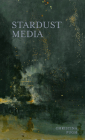Stardust Media (Juniper Prize for Poetry) Cover Image