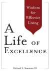 A Life of Excellence: Wisdom for Effective Living Cover Image