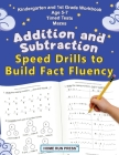 Addition and Subtraction Speed Drills to Build Fact Fluency Cover Image