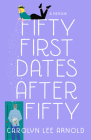 Fifty First Dates After Fifty: A Memoir Cover Image