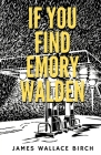 If You Find Emory Walden Cover Image