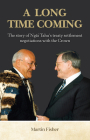 A Long Time Coming: The Story of Ngai Tahu's Treaty Settlement Negotiations with the Crown Cover Image