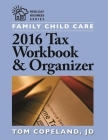 Family Child Care 2016 Tax Workbook and Organizer Cover Image