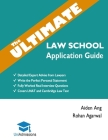 The Ultimate Law School Application Guide: Detailed Expert Advise from Lawyers, Write the Perfect Personal Statement, Fully Worked Real Interview Ques Cover Image