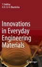 Innovations in Everyday Engineering Materials Cover Image