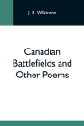 Canadian Battlefields And Other Poems Cover Image