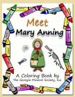 Meet Mary Anning: A Coloring Book by the Georgia Mineral Society, Inc. Cover Image