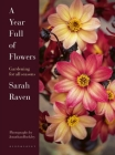 A Year Full of Flowers: Gardening for all seasons Cover Image
