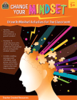 Change Your Mindset: Growth Mindset Activities for the Classroom (Gr. 5+) Cover Image