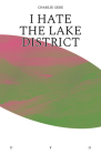 I Hate the Lake District Cover Image