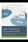 Agile Software for Document Control: A Concise Guide for Document Control Specialist on How to Select the Best Electronic Document Management System, Cover Image