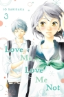 Love Me, Love Me Not, Vol. 3 Cover Image
