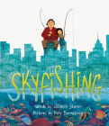 Skyfishing: (A Grand Tale with Grandpa) Cover Image