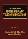The Froehlich/Kent Encyclopedia of Telecommunications: Volume 13 - Network-Management Technologies to Nynex Cover Image