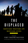 Displaced: Refugee Writers on Refugee Lives Cover Image