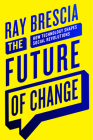 The Future of Change: How Technology Shapes Social Revolutions Cover Image