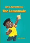 Jay's Adventures: The Lemonade Cover Image