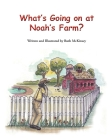 What's Going on at Noah's Farm? Cover Image