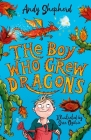 The Boy Who Grew Dragons Cover Image
