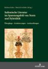Italienische Literatur Im Spannungsfeld Von Norm Und Hybridität: Übergänge - Graduierungen - Aushandlungen Cover Image