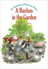 A Ruckus in the Garden: The Adventures of Pettson and Findus Cover Image