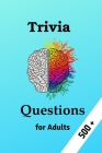Trivia Questions for Adults Cover Image