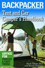 Tent and Car Camper's Handbook: Advice for Families & First-Timers (Backpacker Magazine) Cover Image