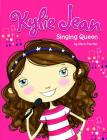 Singing Queen (Kylie Jean) Cover Image