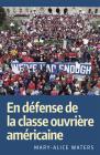 En Défense de la Classe Ouvrière Américaine Cover Image