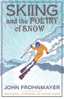 Skiing and the Poetry of Snow Cover Image