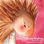 I Don't Celebrate Anything! Cover Image