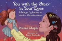 You with the Stars in Your Eyes: A Little Girl's Glimpse at Cosmic Consciousness Cover Image