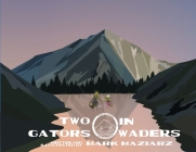 Two Gators in Waders Cover Image