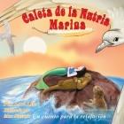 Caleta de la Nutria Marina: Un cuento para la relajación que enseña la respiración profunda para reducir la ansiedad, el estrés y la ira, a la vez Cover Image
