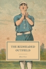 The Redheaded Outfield: And Other Baseball Stories Cover Image