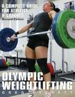 Olympic Weightlifting: A Complete Guide for Athletes & Coaches Cover Image