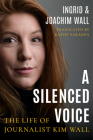 A Silenced Voice: The Life of Journalist Kim Wall Cover Image