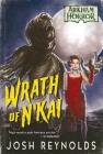 Wrath of N'kai: An Arkham Horror Novel Cover Image